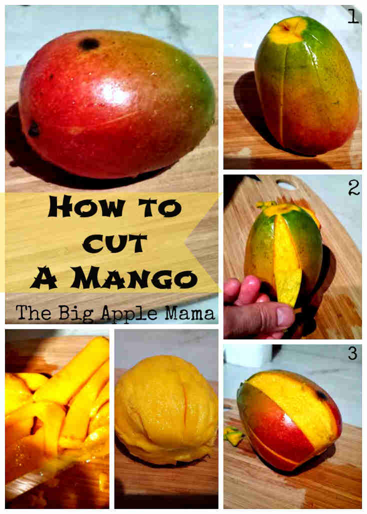 How to Cut a Mango in 3 easy steps - The Big Apple Mama